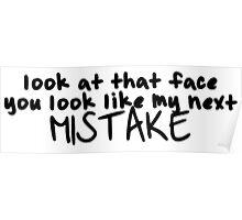 Next mistake Poster