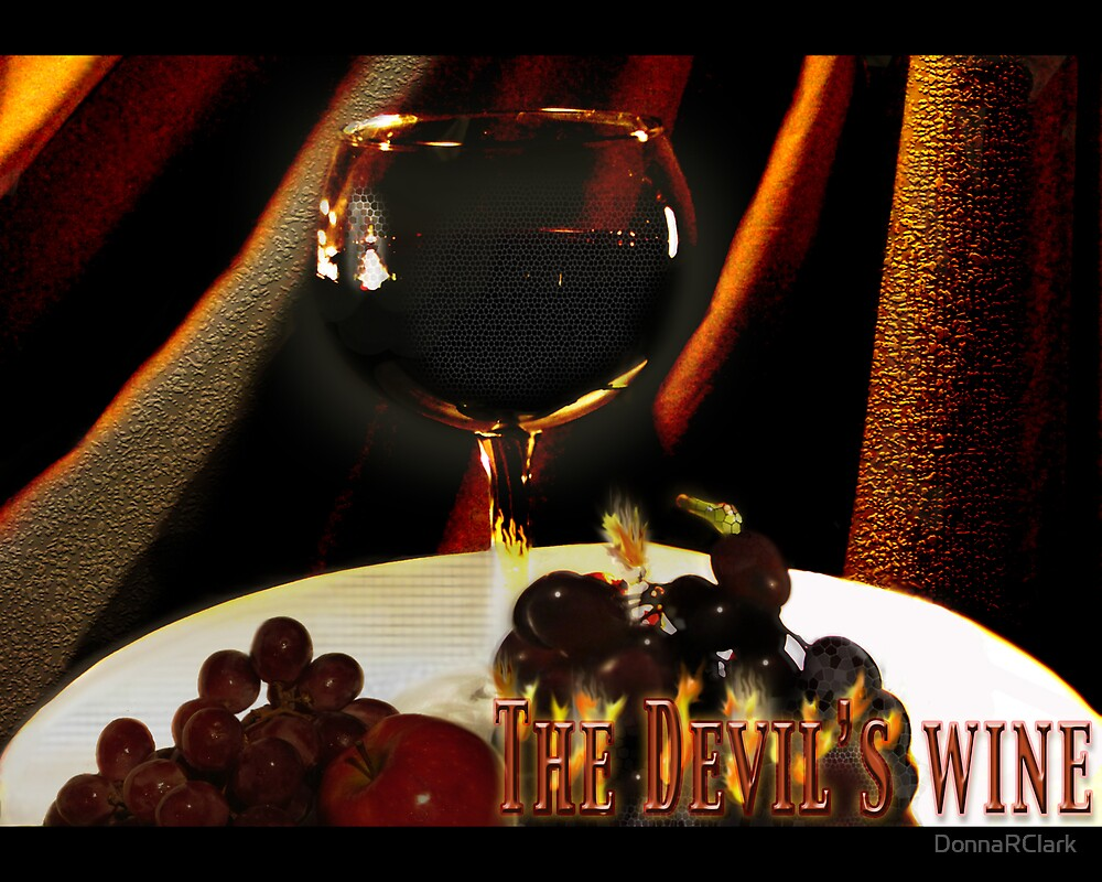 The Devil's Wine by DonnaRClark