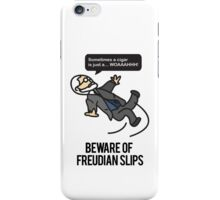 Beware of Freudian Slips iPhone Case/Skin
