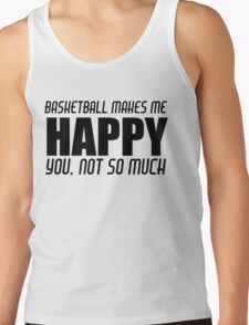 BASKETBALL MAKES ME HAPPY T-Shirt