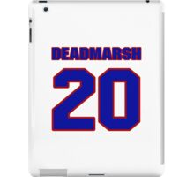 National Hockey player Butch Deadmarsh jersey 20 iPad Case/Skin