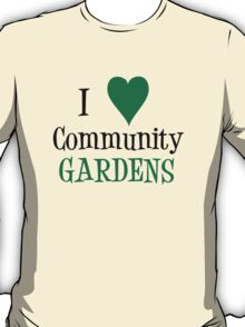 Community Garden Lover Green T-Shirt