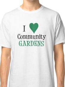 Community Garden Lover Green Classic T-Shirt