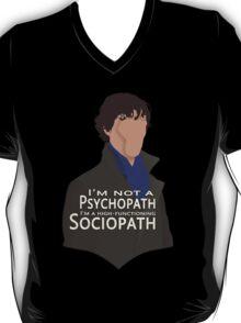 I'm not a psychopath T-Shirt