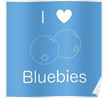 I Heart Bluebies Poster