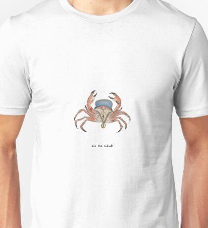 CRAB IN DA CLUB Unisex T-Shirt