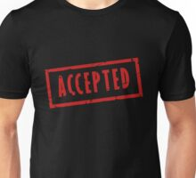 ACCEPTED Unisex T-Shirt