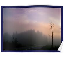 The road in the morning mist Poster