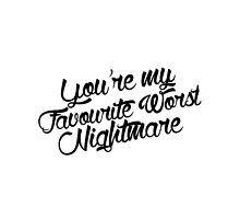 You're My Favourite Worst Nightmare - Arctic Monkeys by KieranBurcham