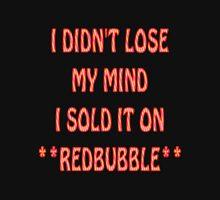 eBay or Redbubble Unisex T-Shirt
