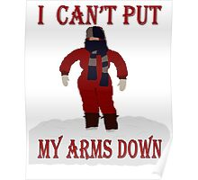 A Christmas Story - I Can't Put My Arms Down Poster