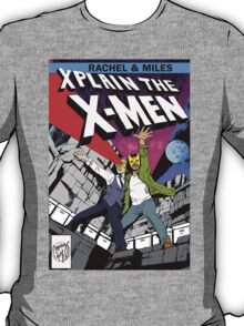 Rachel and Miles X-Plain the X-Men T-Shirt
