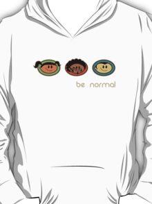 Be Normal: Super Normal Diversity Friends - Earthtones T-Shirt