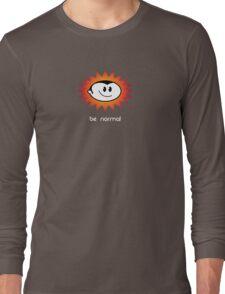 Be Normal: Normal Boy Superstar Long Sleeve T-Shirt