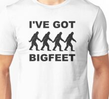 I've Got Big Feet Bigfoot Unisex T-Shirt