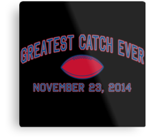 Greatest Catch Ever Metal Print