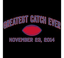 Greatest Catch Ever Photographic Print
