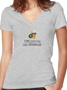 Will You Be My Division? {Coffee and Donut Design} Women's Fitted V-Neck T-Shirt