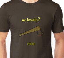wc levels? Unisex T-Shirt