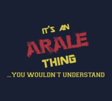 It's an ARALE thing, you wouldn't understand !! by itsmine
