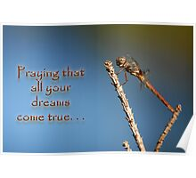 Praying that all your dreams come true . . . Poster