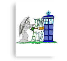 Don't Blink Tardis Canvas Print