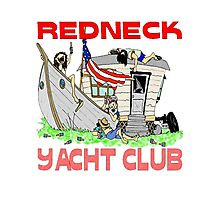Redneck Yacht Club Photographic Print