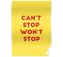 Can't Stop, Won't Stop Poster