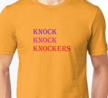 Knockers. Unisex T-Shirt
