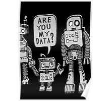My Data? Robot Kid Poster