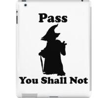 Yoda - Pass you shall not iPad Case/Skin