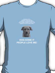 People Love Me WL T-Shirt