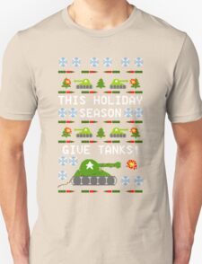 Ugly Christmas Sweater - This Holiday Season Give Tanks! Unisex T-Shirt