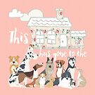 This House Has Gone To The Dogs by Natalie Kinnear