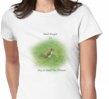 Don't Forget to Stop & Smell the Flowers T-Shirt