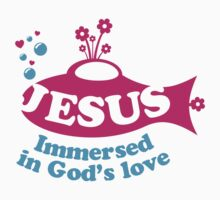 Jesus - immersed in God's love by biblebox