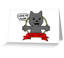 wolf pupy  Greeting Card