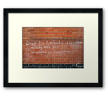 Reality ends here Framed Print