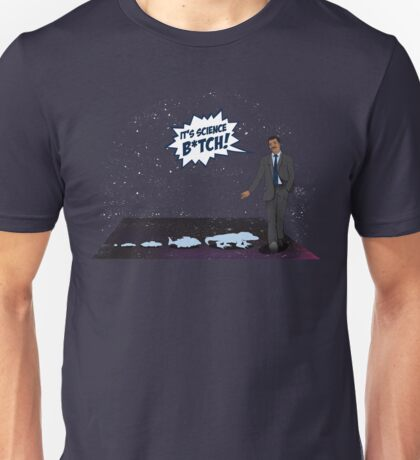 It's Science B*tch! Unisex T-Shirt