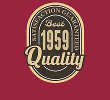 Satisfaction Guaranteed  Best  1959 Quality Long Sleeve T-Shirt
