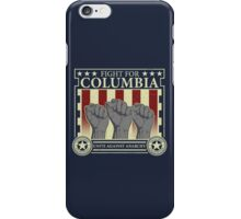 Fight for Columbia iPhone Case/Skin