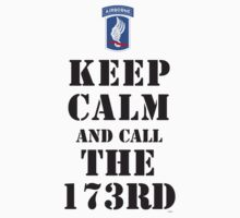 KEEP CALM AND CALL THE 173RD by PARAJUMPER