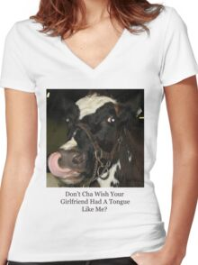 Don't Cha Wish Your Girlfriend Had A Tongue Like Me? Women's Fitted V-Neck T-Shirt
