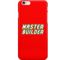 MASTER BUILDER iPhone Case/Skin