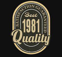 Satisfaction Guaranteed  Best  1981 Quality Hoodie