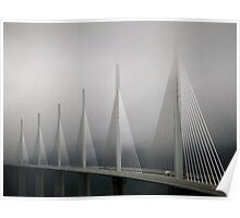 The Millau Viaduct in France Poster