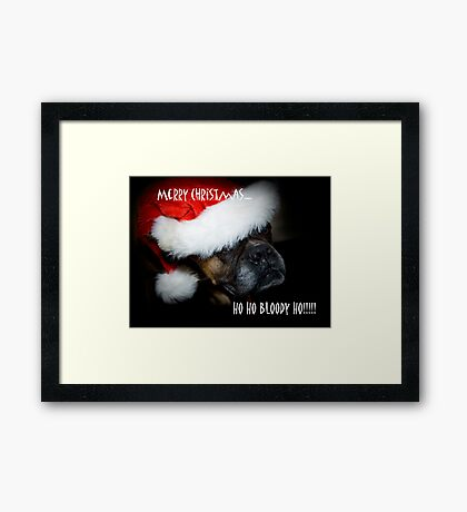 Ho Ho Bloody Ho!!!! Framed Print