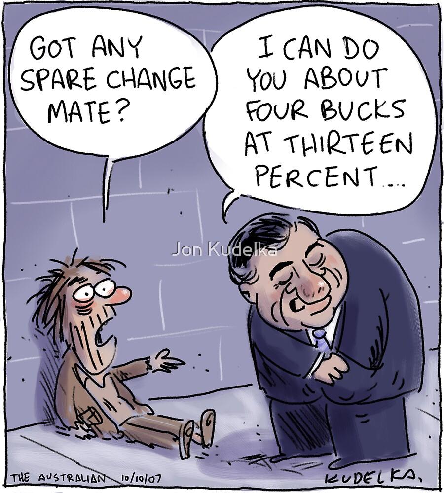 Aussie Homeless Loan by Jon Kudelka