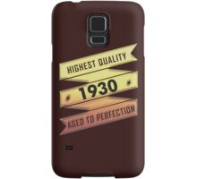 Highest Quality 1930 Aged To Perfection Samsung Galaxy Case/Skin