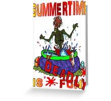 Zombie Summertime Fun Greeting Card
